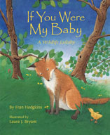 If You Were My Baby: A Wildlife Lullaby