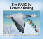 The BLUES Go Extreme Birding