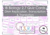 DNA Replication, Transcription and Translation Quiz Cards