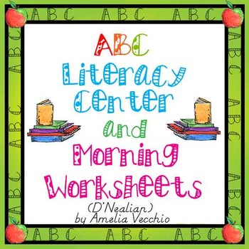 D'Nealian ABC Morning/Literacy Center Worksheets with Comm
