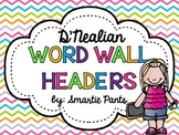 D'Nealian Bright Chevron Word Wall Headers