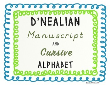 D'Nealian Manuscript and Cursive Alphabet: Blue and Green Theme