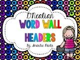 D'Nealian Polka Dot Word Wall Headers
