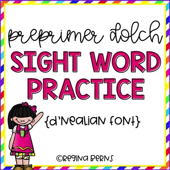 D'Nealian Pre Primer Dolch Sight Word Practice