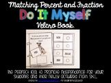 DO IT MYSELF Percent and Fraction Match Velcro Booklet