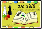 DO TELL! A Board Game For Narrative Skills