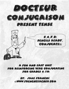 DOCTEUR CONJUGAISON - HOW TO CONJUGATE FRENCH VERBS IN THE PRESENT TENSE