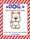 D.O.G. {Daily Organizational Guide} School-to-Home Communi