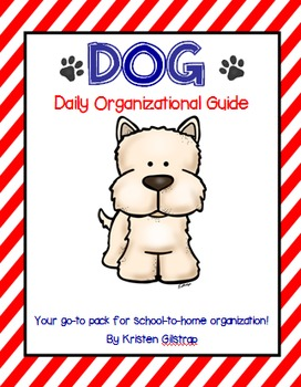 D.O.G. {Daily Organizational Guide} School-to-Home Communi