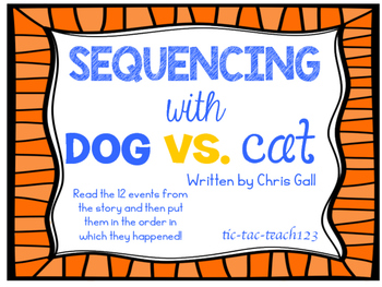 DOG vs. CAT Sequence/Retelling Cards
