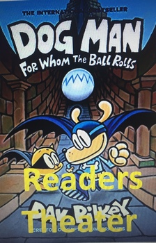 DOGMAN For Whom the Ball Rolls Readers Theater