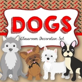 DOGS Classroom Decor MEGA Bundle-Editable!
