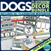 Dogs THEME Classroom Decor EDITABLE