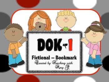 DOK 1 Fictional Bookmarks w/Starter Questions for Critical/High Order Thinking