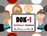 DOK1 Nonfictional Bookmarks w/Starter Questions for Critical/High Order Thinking