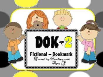 DOK 2 Fictional Bookmarks w/Starter Questions for Critical