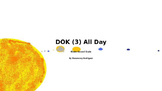 DOK (3) All Day-Evening