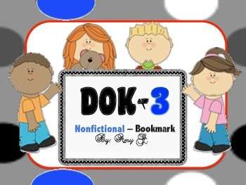 DOK3 Nonfictional Bookmarks w/Starter Questions for Critical/High Order Thinking
