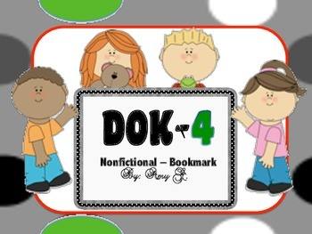 DOK4 Nonfictional Bookmarks w/Starter Questions for Critical/High Order Thinking