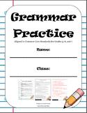 DOL Grammar Practice Book: Aligned to the Common Core ELA