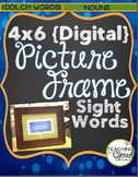 Sight Words {NOUNS} Digital Picture Frame 4X6