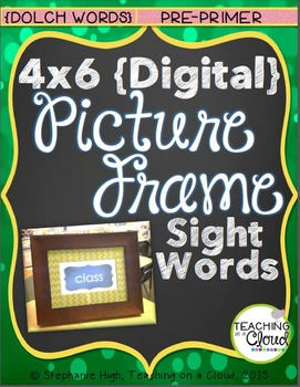 {PRE-PRIMER} Digital Picture Frame Sight Words 4X6
