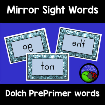 DOLCH PRE-PRIMER sight words MIRROR mirrored WORDS 40 cards
