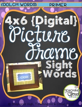 {PRIMER} Digital Picture Frame Sight Words 4X6