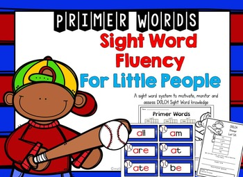DOLCH Primer Sight Word Fluency for Little People