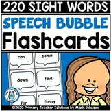 DOLCH SIGHT WORDS: 220 SPEECH BUBBLE FLASHCARDS