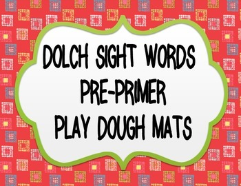 DOLCH SIGHT WORDS PRE PRIMER PLAY DOUGH MATS