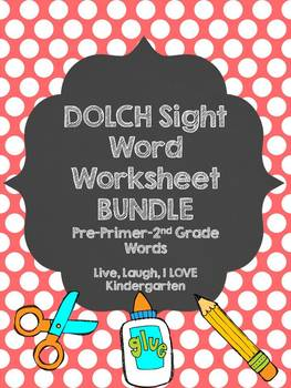 DOLCH Sight Word Worksheet Bundle