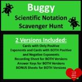 DOLLAR!  Buggy Scientific Notation Scavenger Hunt