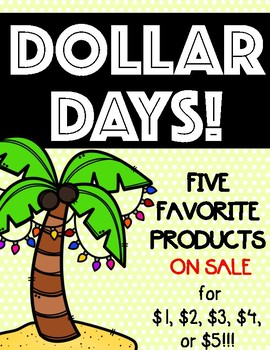 DOLLAR DAYS: FLASH SALE!!
