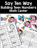 DOLLAR DEAL! Building Teen Numbers the Say Ten Way Math Center