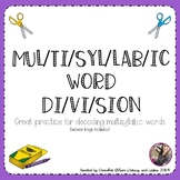 GROWING ACTIVITY PACK Multisyllabic Word Division (and decoding)