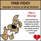 DOLLAR!  Find Fido!  by Converting Improper Fractions to M