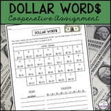 DOLLAR WORDS: A Cooperative Assignment