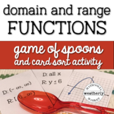 DOMAIN and RANGE of FUNCTIONS - game of SPOONS and CARD SORT Matching