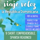 DOMINICAN REPUBLIC Comprehensible Spanish Reading Viaje Veloz