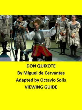 DON QUIXOTE : A VIEWING GUIDE BY MIGUEL DE CERVANTES ADAPT