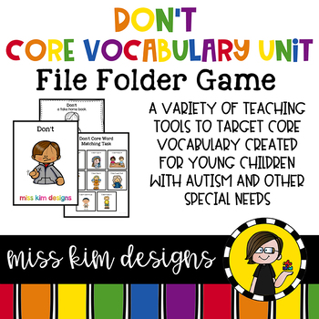 DON'T Core Vocabulary Unit for Teachers of Students with Autism & Special Needs