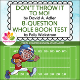 DON'T THROW IT TO MO! | PRINTABLE WHOLE BOOK TEST | 8 MULT