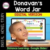DONAVAN's WORD JAR  Novel Study - {Google Slides Version}