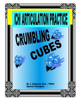 SPEECH THERAPY CRUMBLING CUBES /CH/ ARTICULATION PRACTICE