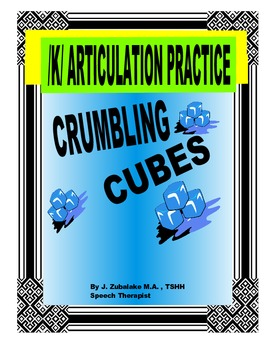 SPEECH THERAPY CRUMBLING CUBES /K/ ARTICULATION PRACTICE