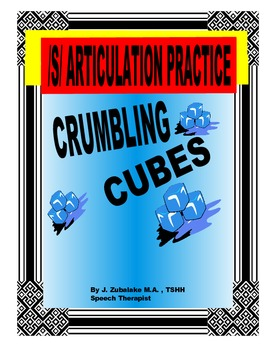 SPEECH THERAPY CRUMBLING CUBES /S/ ARTICULATION PRACTICE