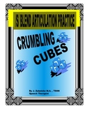 SPEECH THERAPY CRUMBLING CUBES /S/ BLEND ARTICULATION PRACTICE