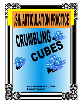 SPEECH THERAPY CRUMBLING CUBES /SH/ ARTICULATION PRACTICE