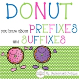 DONUT you know about Prefixes and Suffixes